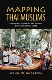 Mapping Thai Muslims: Community Dynamics and Change on the Andaman Coast