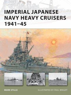 Imperial Japanese Navy Heavy Cruisers 1941-45 - Stille, Mark