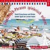 Französisch-Phrasen spielerisch erlernt, Audio-CD