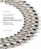 Grosse + Bijoux Christian Dior