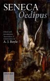 Seneca: Oedipus: Edited with Introduction, Translation, and Commentary
