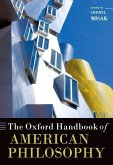 The Oxford Handbook of American Philosophy