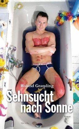 """Roland Gramling """"Sehnsucht nach Sonne"""""""