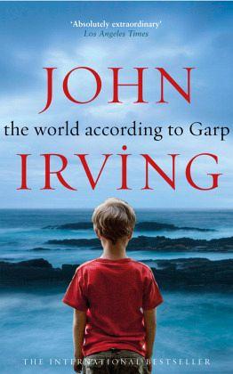 The World According to Garp - Irving, John