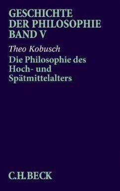 Die Philosophie des Hoch- und Spätmittelalters - Kobusch, Theo