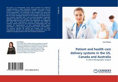 Patient and health care delivery systems in the US, Canada and Australia