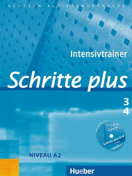 Schritte plus 3+4. Intensivtrainer Bd.3/4 - Niebisch, Daniela