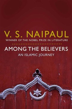 Among the Believers - Naipaul, V. S.
