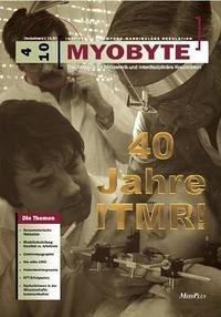 MYOBYTE 4-10: Ausgabe zum 40. ITMR Juiläum