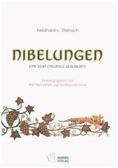 Nibelungen - Steinach, Neidhard von