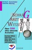 Schräg-Arzt-Witze
