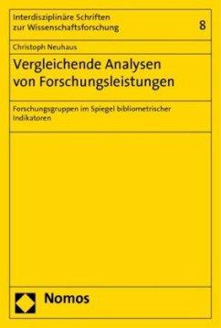 Vergleichende Analysen von Forschungsleistungen - Neuhaus, Christoph