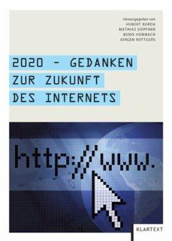 2020 - Gedanken zur Zukunft des Internets