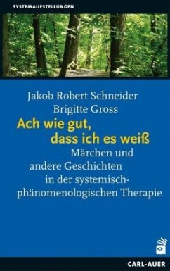 Ach wie gut, dass ich es weiß - Schneider, Jakob R.; Gross, Brigitte