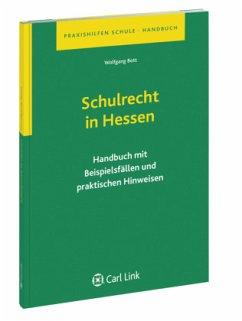 Schulrecht in Hessen - Bott, Wolfgang