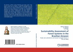 Sustainability Assessment of Forest Systems in the Brazilian Amazon