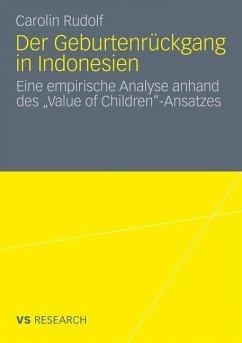 Der Geburtenrückgang in Indonesien - Rudolf, Carolin