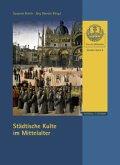 Städtische Kulte im Mittelalter