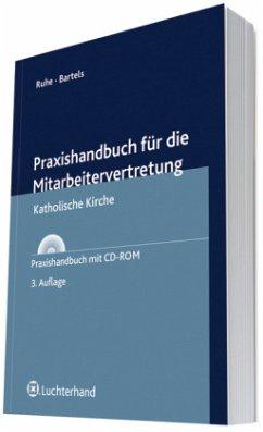 Praxishandbuch für die Mitarbeitervertretung - Ruhe, Hans G.; Bartels, Wolfgang
