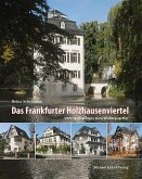 Das Frankfurter Holzhausenviertel