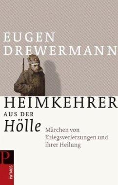 Heimkehrer aus der Hölle - Drewermann, Eugen