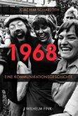 1968 - Eine Kommunikationsgeschichte