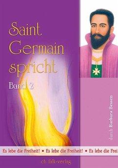 Saint Germain spricht 2 - Bessen, Barbara; Saint Germain