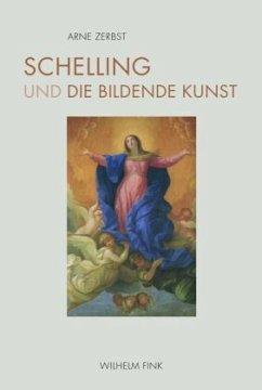 Schelling und die bildende Kunst - Zerbst, Arne