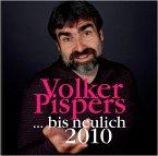 ...Bis Neulich 2010