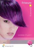 Kosmetik Friseure. Lernfelder 10 und 11 Arbeitsheft