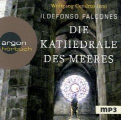 Die Kathedrale des Meeres, 2 MP3-CDs - Falcones, Ildefonso