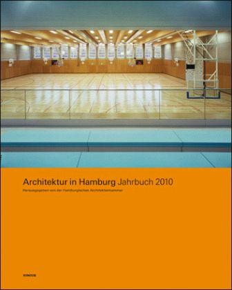 architektur in hamburg jahrbuch 2010 architektur in hamburg buch. Black Bedroom Furniture Sets. Home Design Ideas