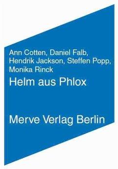 Helm aus Phlox - Cotten, Ann; Popp, Steffen; Rinck, Monika
