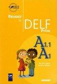 Réussir le DELF - DELF Prim'. Übungsbuch