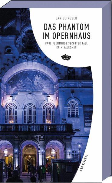 Das Phantom im Opernhaus / Paul Flemming Bd.6 - Beinßen, Jan