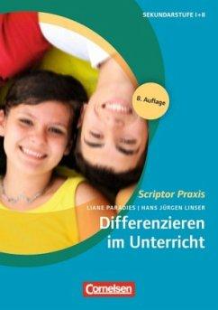 Differenzieren im Unterricht - Paradies, Liane; Linser, Hans J.