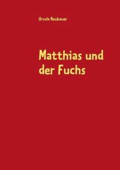 Matthias und der Fuchs
