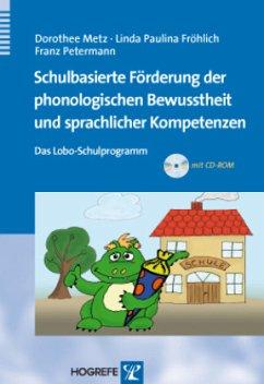 Schulbasierte Förderung der phonologischen Bewusstheit und sprachlicher Kompetenzen