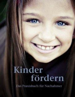 Kinder fördern - Erichsen, Klaus; Hönscheidt-Erichsen, Sibylle