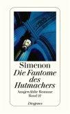 Die Fantome des Hutmachers / Ausgewählte Romane Bd.27