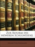 Zur Reform des höheren Schulwesens.