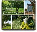 Gartenrouten in Mecklenburg-Vorpommern