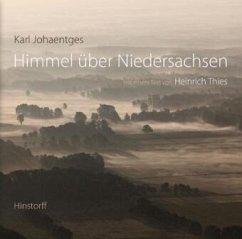 Himmel über Niedersachsen - Johaentges, Karl