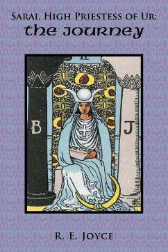 Sarai, High Priestess of Ur: The Journey