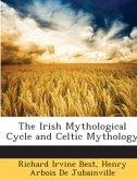 The Irish Mythological Cycle and Celtic Mythology