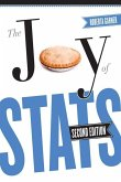 The Joy of STATS: A Short Guide to Introductory Statistics in the Social Sciences, Second Edition