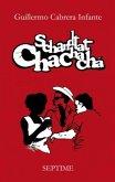 Schandtat Chachachá