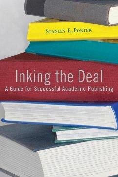 Inking the Deal - Porter, Stanley E.