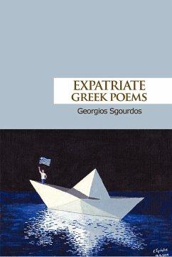 Expatriate Greek Poems - Sgourdos, Georgios