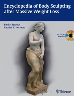 Encyclopedia of Body Sculpting After Massive Weight Loss - Strauch, Berish; Herman, Charles K.
